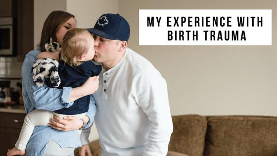 My Experience with Birth Trauma