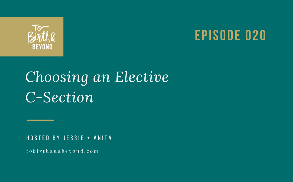 [PODCAST] Choosing an Elective C-Section