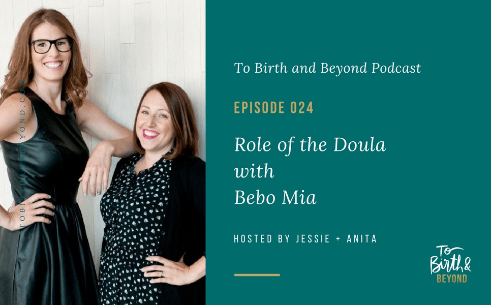 [PODCAST] Role of the Doula with Bebo Mia
