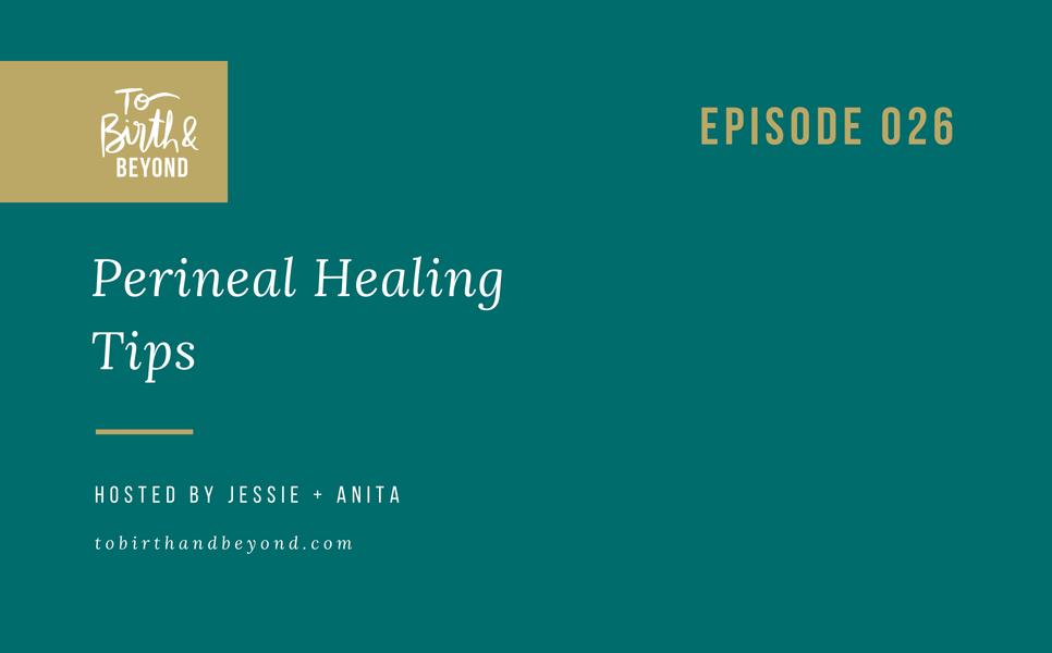 [PODCAST] Tips for Perineal Healing