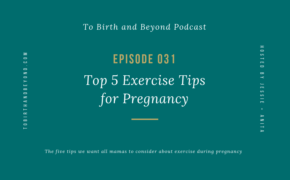 [PODCAST] Top 5 Exercise Tips for Pregnancy