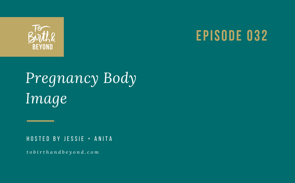 [PODCAST] Pregnancy Body Image