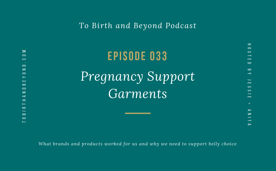 [PODCAST] Pregnancy Support Garments