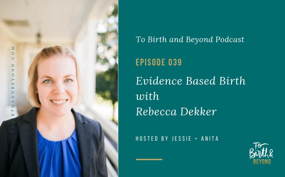 [PODCAST] Evidence Based Birth with Rebecca Dekker
