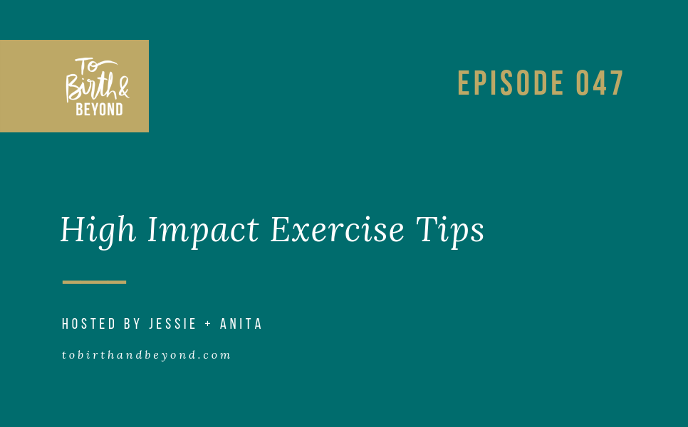 [PODCAST] High Impact Exercise Tips