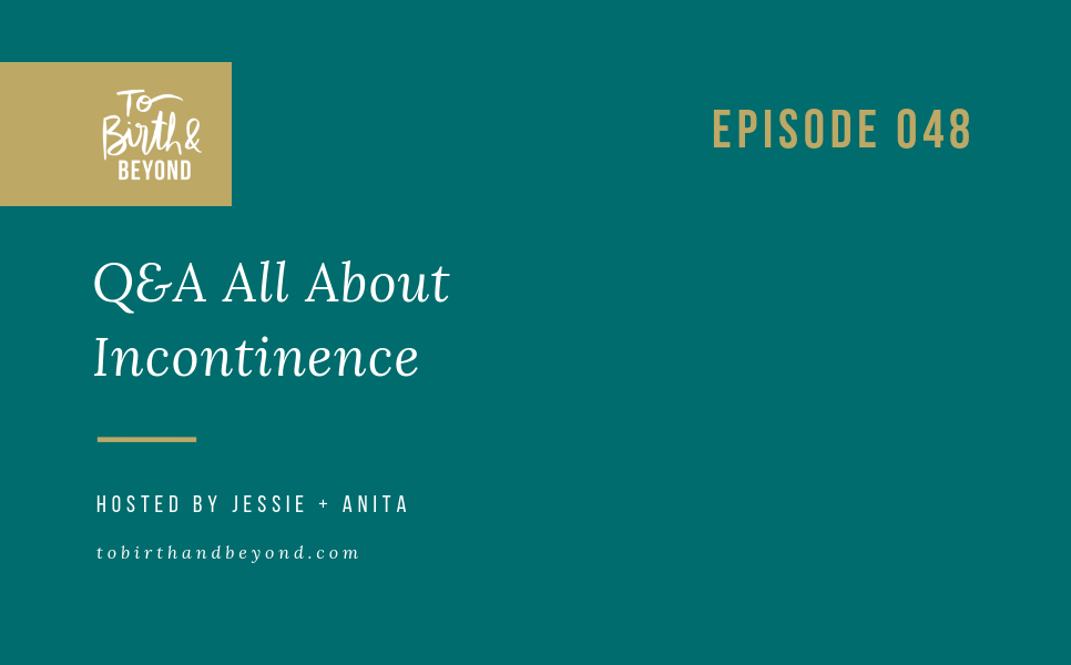 [PODCAST] Q&A All About Incontinence