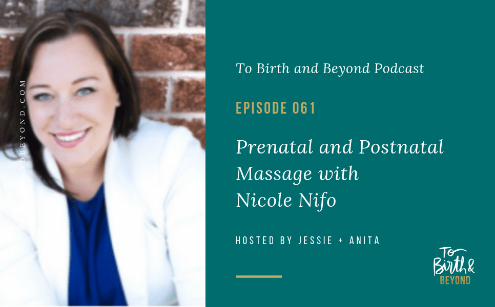 [PODCAST] Prenatal and Postnatal Massage with Nicole Nifo