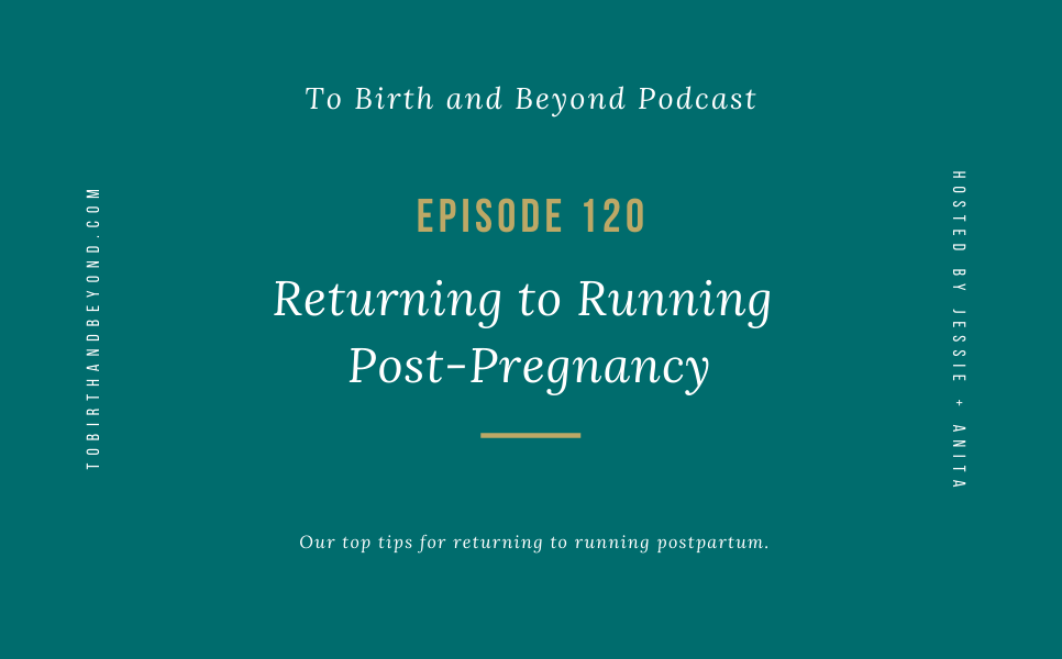[PODCAST] Returning to Running Post-Pregnancy