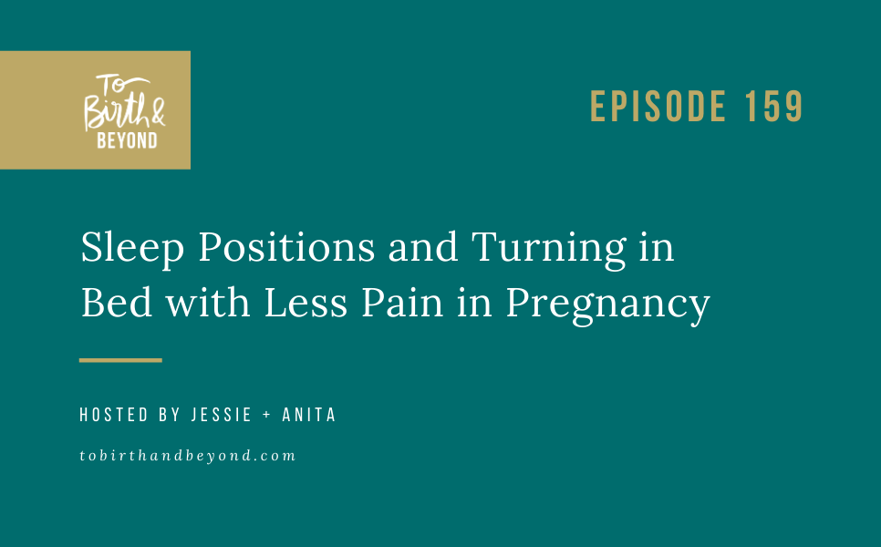[PODCAST] Sleep Positions and Turning in Bed with Less Pain in Pregnancy