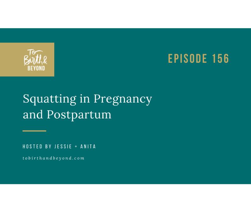 [PODCAST] Squatting in Pregnancy and Postpartum