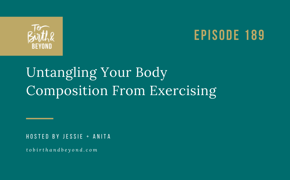 [PODCAST] Untangling Your Body Composition From Exercising